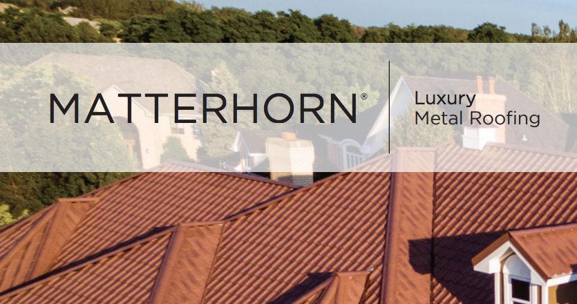 "Photo of metal roof with trees in the background and white overlay with text, ""MATTERHORN 